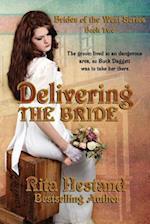 Delivering the Bride