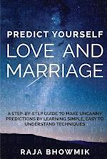 Predict Yourself - Love and Marriage