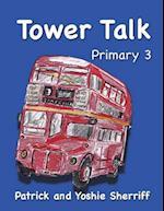 Tower Talk Primary 3 af Patrick Sherriff, Yoshie Sherriff
