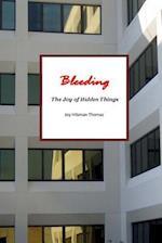 Bleeding af Joy Hilsman Thomas