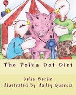 The Polka Dot Diet af Delia Berlin