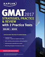 Gmat 2017 Strategies, Practice, and Review + Online af Kaplan