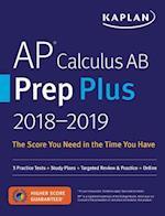 Kaplan AP Calculus AB Prep Plus 2018-2019 (Kaplan AP Calculus AB and BC)