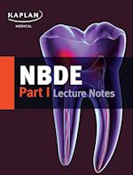 NBDE Part I Lecture Notes (Kaplan)