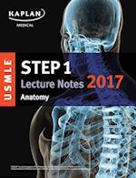 Kaplan USMLE Step 1 Anatomy Lecture Notes 2017 (Kaplan Test Prep)
