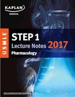 Kaplan USMLE Step 1 Pharmacology Lecture Notes 2017 (Kaplan Test Prep)