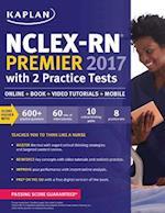 NCLEX-RN Premier with 2 Practice Tests 2017 (Kaplan NCLEX RN Premier)