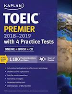Toeic Premier 2018-2019 with 4 Practice Tests (Kaplan Test Prep)