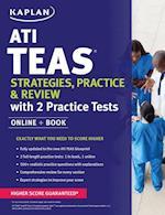 Kaplan ATI TEAS Strategies, Practice & Review with 2 Practice Tests (Kaplan Test Prep)