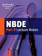 NBDE Part II Lecture Notes (Kaplan Medical)