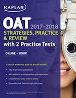 OAT 2017-2018 Strategies, Practice & Review with 2 Practice Tests (Kaplan Test Prep)