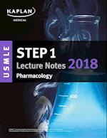 Kaplan USMLE Step 1 Pharmacology Lecture Notes 2018 (USMLE Prep)