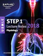 Kaplan USMLE Step 1 Physiology Lecture Notes 2018 (USMLE Prep)