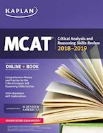 MCAT Critical Analysis and Reasoning Skills Review 2018-2019 (Kaplan Mcat Critical Analysis and Reasoning Skills Review)