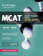 MCAT Organic Chemistry Review 2018-2019 (Kaplan Test Prep)
