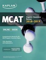 MCAT Organic Chemistry Review 2018-2019 (Kaplan Test Prep)