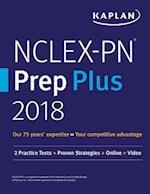 NCLEX-PN Prep Plus 2018 (Kaplan Test Prep)
