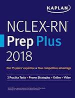 NCLEX-RN Prep Plus 2018: 2 Practice Tests + Proven Strategies + Online + Video