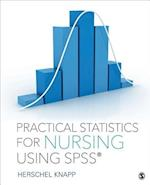 Practical Statistics for Nursing Using SPSS af Herschel E. Knapp