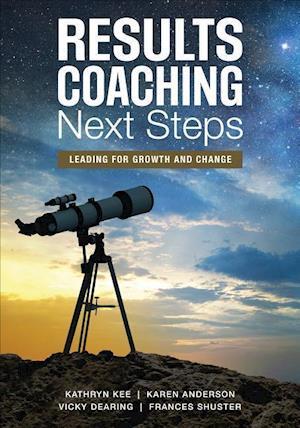 Bog, paperback RESULTS Coaching Next Steps af Kathryn M Kee