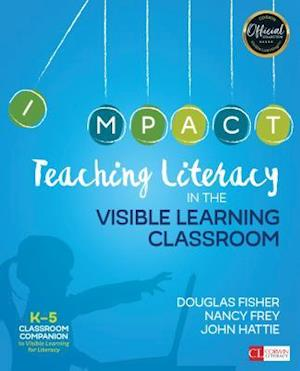 Bog, paperback Teaching Literacy in the Visible Learning Classroom, Grades K-5 af Douglas B. Fisher