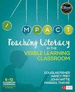 Teaching Literacy in the Visible Learning Classroom, Grades 6-12 af Nancy Frey, Douglas B. Fisher, John A. Hattie