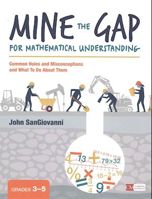 Bog, paperback Mine the Gap for Mathematical Understanding af John J Sangiovanni