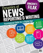 Dynamics of News Reporting and Writing; Journalism in the Digital-First Age