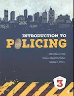 Introduction to Policing 3rd Ed. + Law Enforcement Interpersonal Communication and Conflict Management af Steven M. Cox