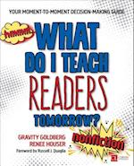 What Do I Teach Readers Tomorrow? Nonfiction (Corwin Literacy)