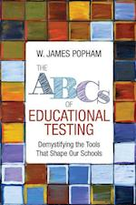 The ABCs of Educational Testing