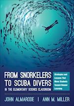 From Snorkelers to Scuba Divers in the Elementary Science Classroom