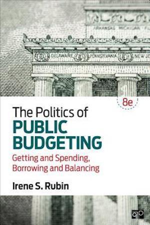 Bog, paperback The Politics of Public Budgeting af Irene S. Rubin
