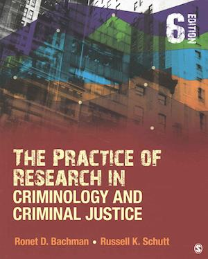 Bog, paperback The Practice of Research in Criminology and Criminal Justice af Ronet D. Bachman