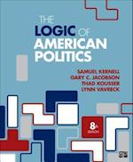 The Logic of American Politics (Eighth Edition)