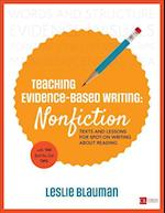 Teaching Evidence-Based Writing: Nonfiction (Corwin Literacy)
