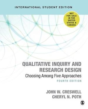 Qualitative Inquiry and Research Design (International Student Edition)