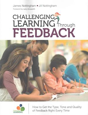 Bog, paperback Challenging Learning Through Feedback af James A. Nottingham, Jill Nottingham