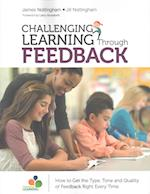 Challenging Learning Through Feedback af James A. Nottingham, Jill Nottingham