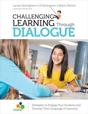 Bog, paperback Challenging Learning Through Dialogue af James Andrew Nottingham