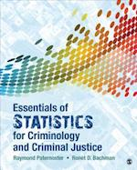 Essentials of Statistics for Criminology and Criminal Justice