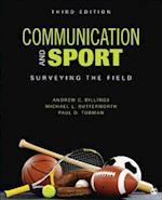 Communication and Sport af Michael L. Butterworth, Andrew C. Billings, Paul D. Turman