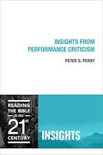 Insights from Performance Criticism af Peter S. Perry