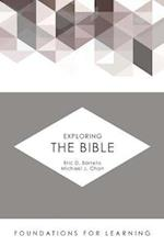 Exploring the Bible af Eric D. Barreto