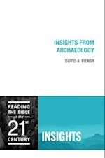 Insights from Archaeology (Reading the Bible in the Twenty First Century Insights)