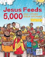 Jesus Feeds 5,000 and Other Bible Stories (Holy Moly Bible Storybooks)