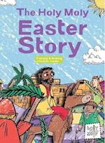 The Holy Moly Easter Story (Holy Moly Bible Storybooks)