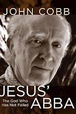 Jesus' Abba af John B. Cobb