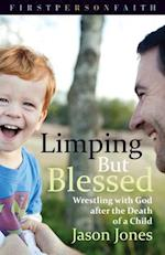 Limping But Blessed (First Person Faith)