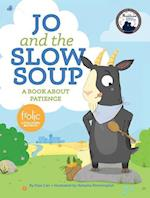 Jo and the Slow Soup af Elias Carr